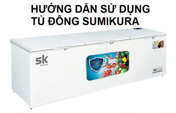 hướng dẫn sử dụng tủ đông sumikura