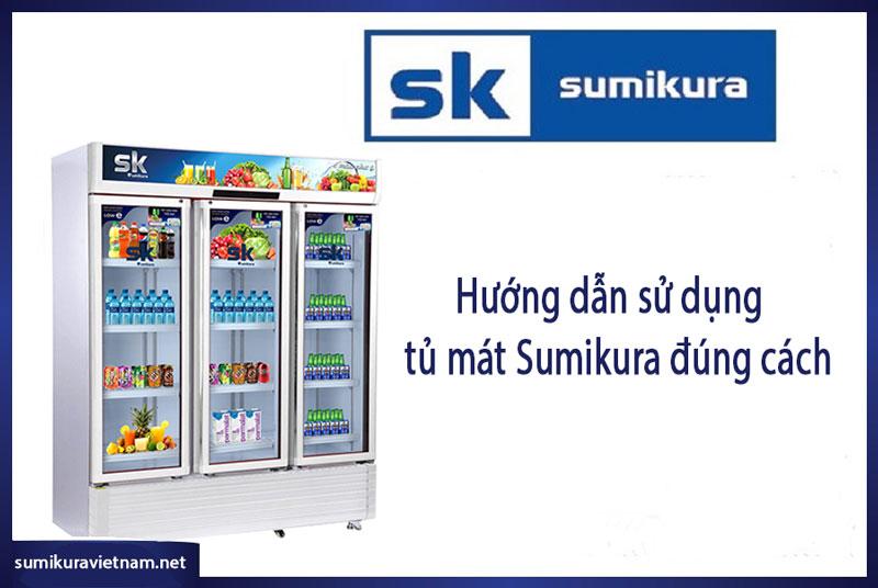 sử dụng tủ mát sumikura