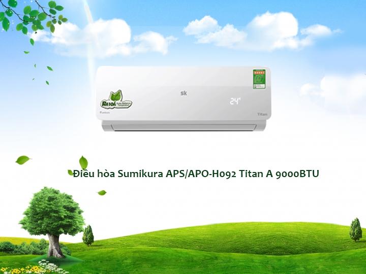 Điều hòa Sumikura APS/APO-H092 Titan A 9000BTU 2 chiều