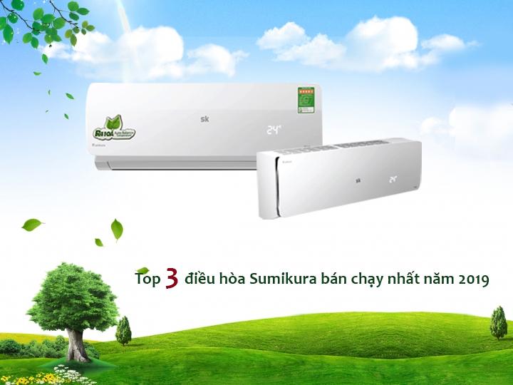 Top 3 điều hòa Sumikura 9000BTU bán chạy năm 2019