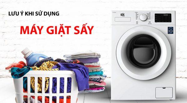 lưu ý khi sử dụng máy giặt sấy