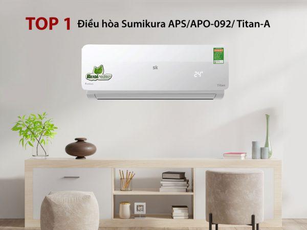 Điều hòa Sumikura APS/APO-092/ Titan-A 9000BTU 1 chiều gas R410a