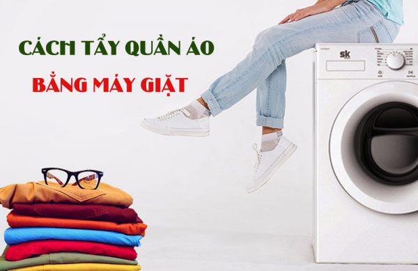 cách tẩy quần áo bằng máy giặt
