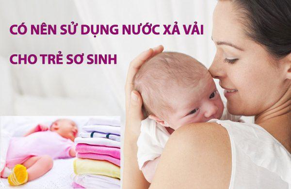 sử dụng nước xả vải cho trẻ sơ sinh